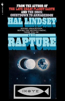 The Rapture: Truth or Consequences  -     By: Hal Lindsey