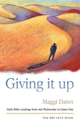 Giving It Up  -     By: Maggi Dawn