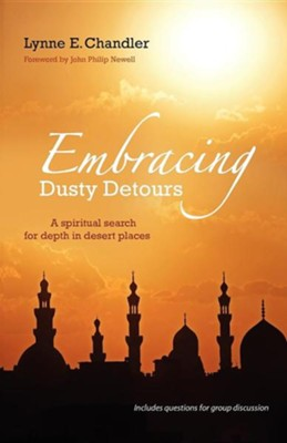 Embracing Dusty Detours  -     By: Lynne E. Chandler