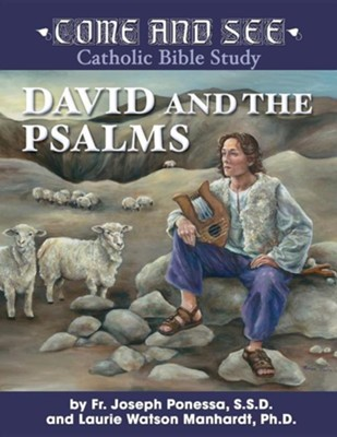 David and the Psalms  -     By: Joseph Ponessa, Laurie Watson Manhardt