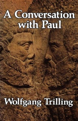 A Conversation with Paul  -     By: Wolfgang Trilling