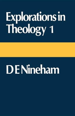 Explorations in Theology: D. E. Nineham  -     By: Dennis E. Nineham