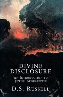 Divine Disclosure: An Introduction to Jewish Apocalyptic [SCM Press]   -     By: D.S. Russell