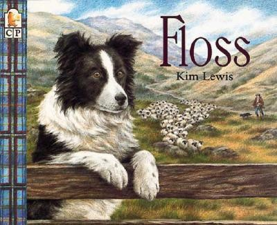 Floss  -     By: Kim Lewis     Illustrated By: Kim Lewis