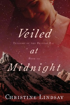 Veiled at Midnight  -     By: Christine Lindsay
