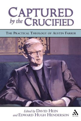Captured by the Crucified  -     By: Edward Henderson, David Hein