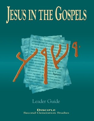 Jesus in the Gospels Leader Guide: Disciple - Second Generation Studies  -     By: Isaac M. Kikawada