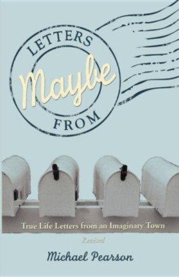 Letters from Maybe - (Revised)Revised Edition  -     By: Michael Pearson