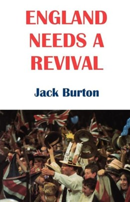 England Needs a Revival  -     By: Jack Burton
