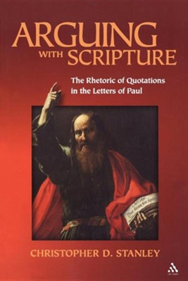 Arguing with Scripture  -     By: Christopher D. Stanley