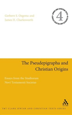 The Pseudepigrapha and Christian Origins  -     Edited By: Gerbern S. Oegema, James H. Charlesworth     By: Edited by Gerbern S. Oegema & James H. Charlesworth