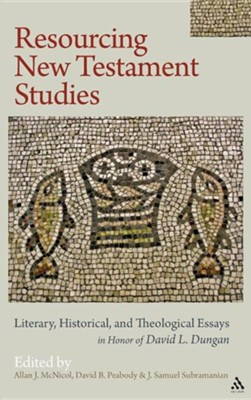 Resourcing New Testament Studies: Literary, Historical, and Theological Essays in Honor of David L. Dungan  -     Edited By: Allan J. McNicol, David B. Peabody, J. Samuel Subramanian     By: Allan J. McNicol(ED.), David B. Peabody(ED.) & J. Samuel Subramanian(ED.)