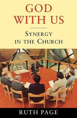 God with Us: Synergy in the Church  -     By: Ruth Page