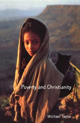 Poverty and Christianity  -     By: Michael Taylor