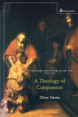Theology of Compassion  -     By: Oliver Davies
