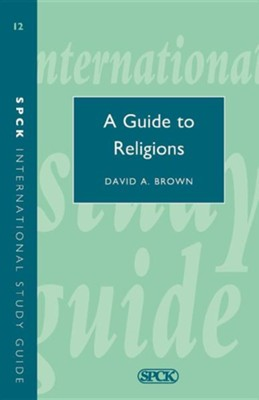 A Guide to Religions  -     By: David Brown