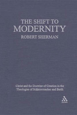 The Shift to Modernity  -     By: Robert J. Sherman