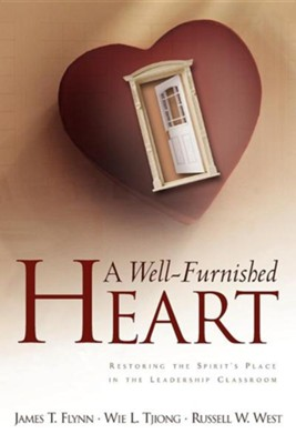 A Well-Furnished Heart  -     By: James T. Flynn
