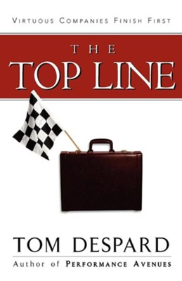 The Top Line  -     By: Tom Despard