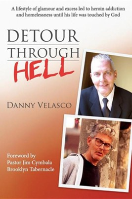 Detour Through Hell  -     By: Danny Velasco