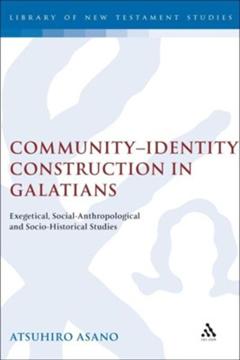 Community-Identity Construction in Galatians  -     By: Atsuhiro Asano