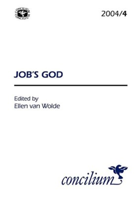 Concilium 2004/4 Job's God  -     Edited By: Ellen Van Wolde     By: Ellen Van Wolde(ED.)