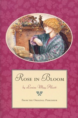 Rose in BloomUniform Edition  -     By: Louisa May Alcott     Illustrated By: Jane Dyer