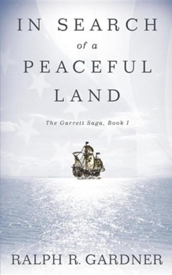 In Search of a Peaceful Land   -     By: Ralph R. Gardner