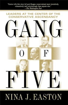Gang Of Five  -     By: Nina Easton