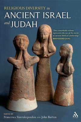 Religious Diversity in Ancient Israel and Judah  -     Edited By: Francesca Stavrakopoulou, John Barton     By: Francesca Stavrakopoulou(ED.) & John Barton(ED.)