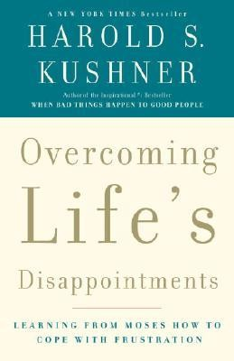 Overcoming Life's Disappointments  -     By: Harold S. Kushner