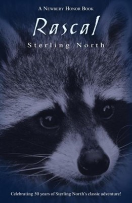 Rascal  -     By: Sterling North     Illustrated By: John Schoenherr