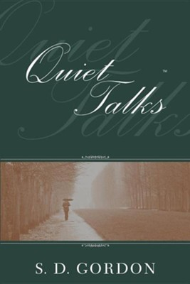 Quiet Talks on Prayer  -     By: S.D. Gordon