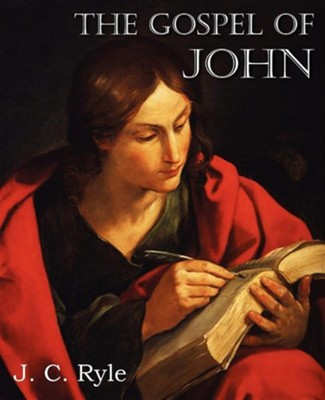 The Gospel of John [J.C. Ryle]   -     By: J.C. Ryle
