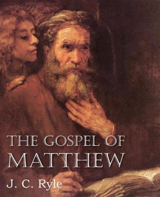 The Gospel of Matthew [J.C. Ryle]   -     By: J.C. Ryle