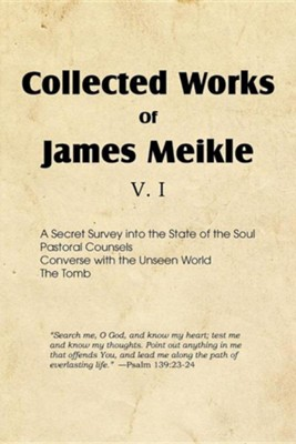 Collected Works of James Meikle V. I  -     By: James Meikle