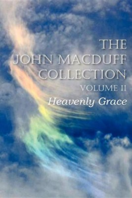 The John Macduff Collection Volume II  -     By: John MacDuff