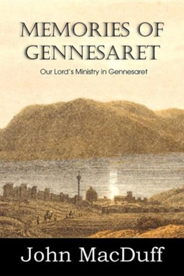 Memories of Gennesaret  -     By: John MacDuff