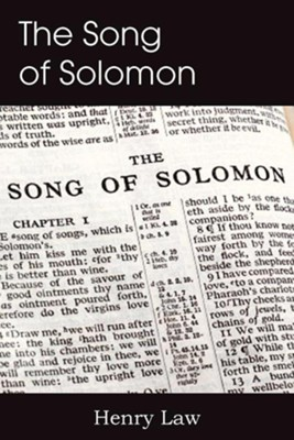 The Song of Solomon  -     By: Henry Law