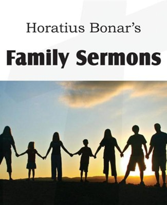 Family Sermons  -     By: Horatius Bonar