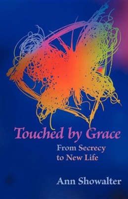 Touched by Grace  -     By: Ann Showalter