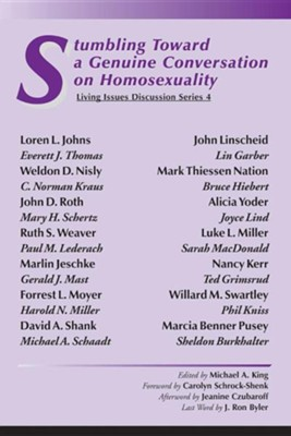 Stumbling Toward a Genuine Conversation on Homosexuality  -     Edited By: Michael A. King     By: Michael A. King(ED.)