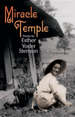 Miracle Temple  -     By: Esther Stenson