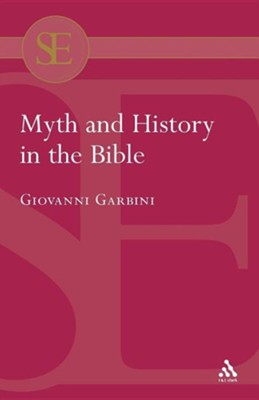 Myth and History in the Bible  -     By: Giovanni Garbini