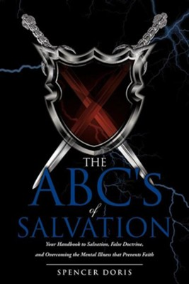 The ABC's Salvation  -     By: Spencer Doris