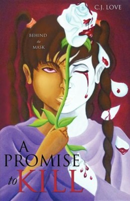 A Promise to Kill  -     By: C.J. Love