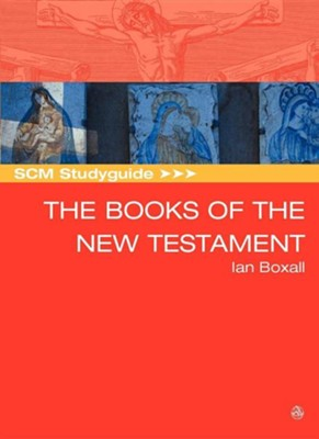 Books of the New Testament  -     By: Ian Boxall