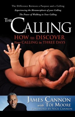 The Calling  -     By: James Cannon, Toi Moore