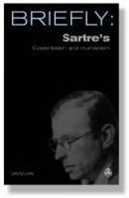 Scm Briefly: Sartre's Existentialism and Humanism  -     By: David Mills Daniel, David R. Law