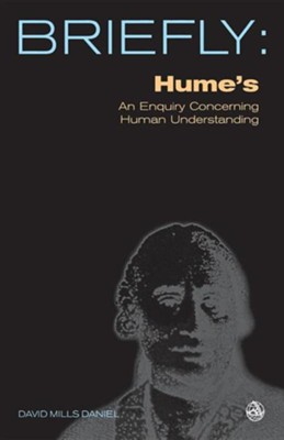 Hume's an Enquiry Concerning Human Understanding  -     By: David Mills Daniel